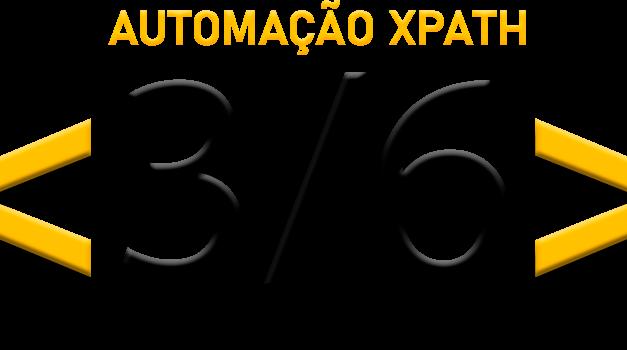Automação com xPath: Utilizando Índices – Parte 3/6