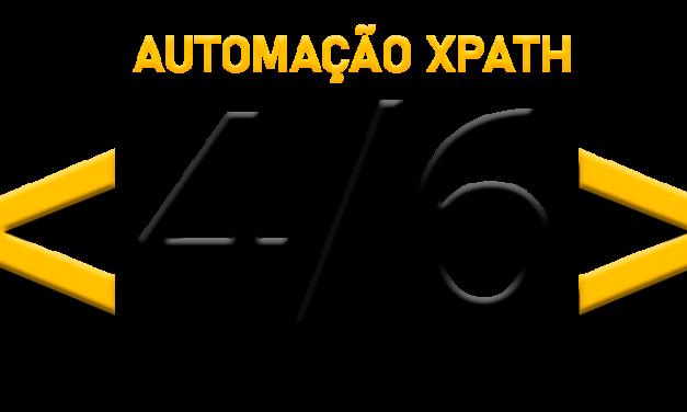 Automação com xPath: Utilizando Texto – Parte 4/6